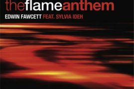 The Flame Anthem &#8211; Edwin Fawcett feat. Sylvia Ideh
