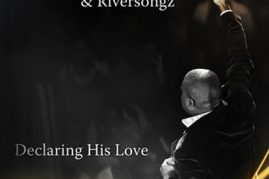 Muyiwa & Riversongz – King of Kings