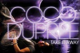 Coco Dupree – Take It Away (UK)