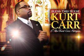 Kurt Carr – Bless This House